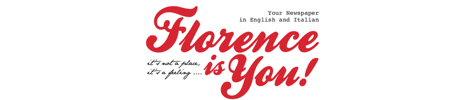 Florence is You! - Your newspaper in English and Italian