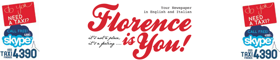 Florence is You! | Your newspaper in English and Italian